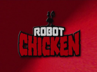 Robot Chicken - [adult swim]