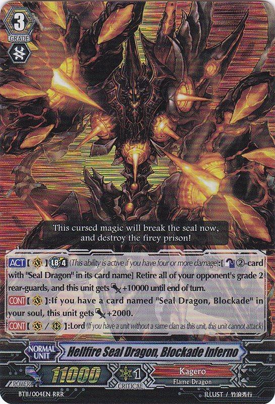 Hellfire Seal Dragon, Blockade Inferno