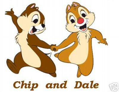 <b>Chip</b> and <b>Dale</b> are known for