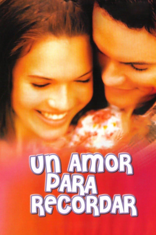 Un Amor Para Recordar (2002) 0