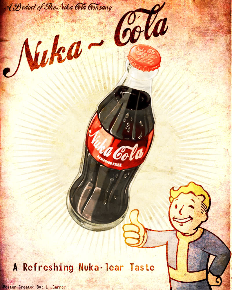 http://images.wikia.com/fallout/images/d/d9/Fallout_3_Nuka_Cola_Poster.jpg