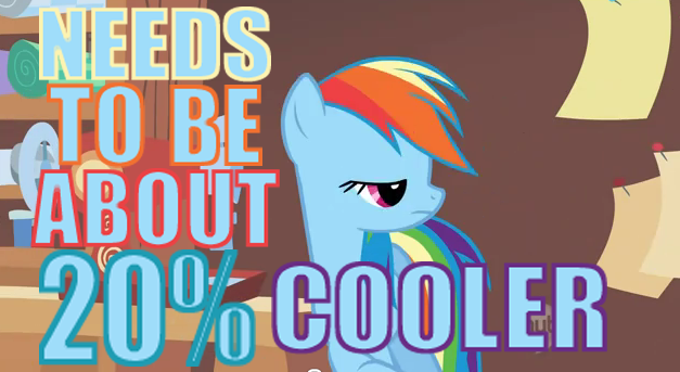 Needs-to-be-about-20-percent-cooler.png