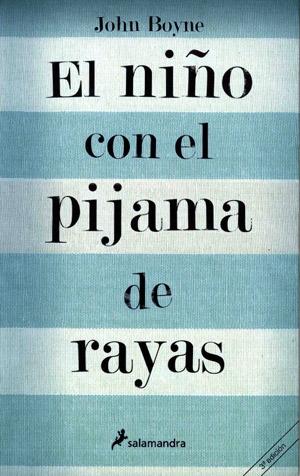 Boyne, John_El niño con el pijama de rayas El_ni%C3%B1o_con_el_pijama_de_rayas