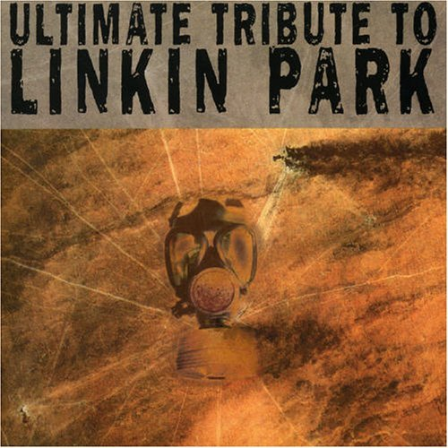 Linkin Park - Ultimate Tribute To Linkin Park (2005)