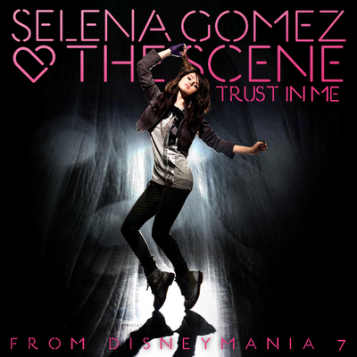 Trust Selena Gomez on Trust In Me   Selena Gomez Wiki