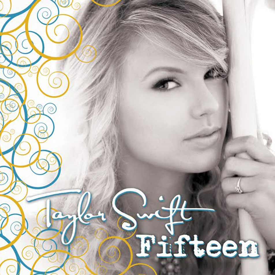 Lyrics Fearless Taylor Swift on Fifteen  Lyrics    Taylor Swift Wiki