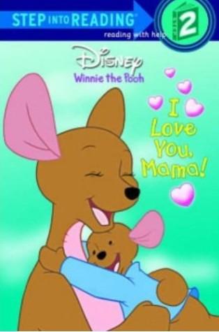 love you momma. I Love You, Mama!