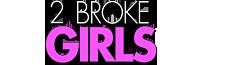 2 Broke Girls Wiki