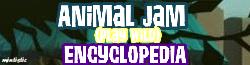 Animal Jam Play Wild Encyclopedia