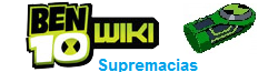 Wiki Ben 10 supremacias