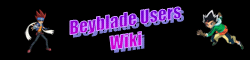 Beyblade Users Wiki ~ Under Construction Currently