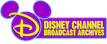 Disney Channel Broadcast Archives