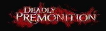 Deadly Premonition Wiki