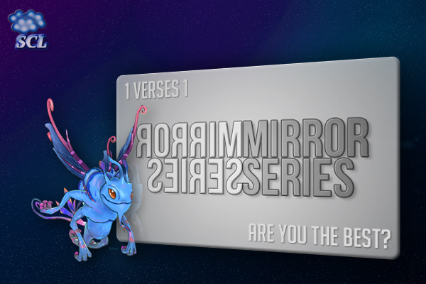 SCL 1v1 Mirror Series