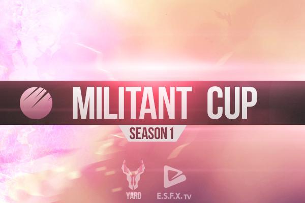 Militant Cup: Season 1