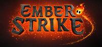 Ember Strike.jpg