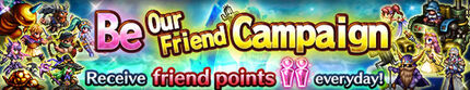 Be Our Friend Campaign