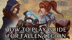 How to play Fallen Legion.png