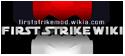 First Strike Mod Wiki