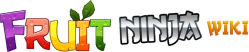 Fruit Ninja Wiki