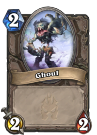 https://hearthstone.gamepedia.com/media/hearthstone.gamepedia.com/thumb/1/14/Ghoul%2863152%29.png/200px-Ghoul%2863152%29.png?version=72c2d901e24059f8b6c74853ecac3344