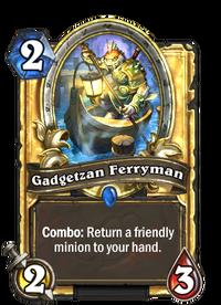 Gadgetzan Ferryman(49722) Gold.png