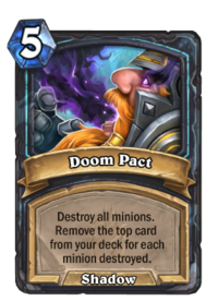 https://hearthstone.gamepedia.com/media/hearthstone.gamepedia.com/thumb/3/31/Doom_Pact%2863050%29.png/200px-Doom_Pact%2863050%29.png?version=5aefd6125de1296412761b2c744e56c5