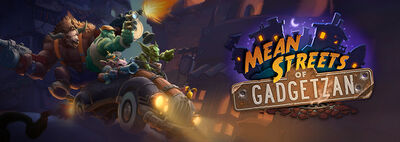 Mean Streets of Gadgetzan banner.jpg