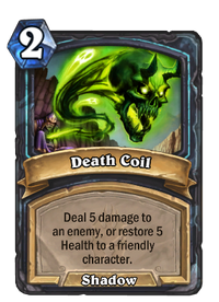 https://hearthstone.gamepedia.com/media/hearthstone.gamepedia.com/thumb/7/7e/Death_Coil%2863052%29.png/200px-Death_Coil%2863052%29.png?version=3d862c6a73d82eb8c095969060b2cab1