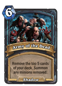 https://hearthstone.gamepedia.com/media/hearthstone.gamepedia.com/thumb/8/8d/Army_of_the_Dead%2863049%29.png/200px-Army_of_the_Dead%2863049%29.png?version=a5ea95ba8e1d0370bae3e67c7fd9d785