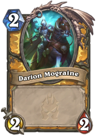 https://hearthstone.gamepedia.com/media/hearthstone.gamepedia.com/thumb/a/a2/Darion_Mograine%2863081%29.png/200px-Darion_Mograine%2863081%29.png?version=5855dd9a571cda704b20af80b3eefa40
