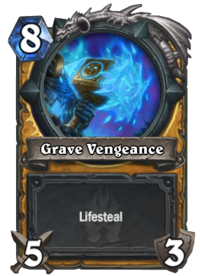https://hearthstone.gamepedia.com/media/hearthstone.gamepedia.com/thumb/d/d0/Grave_Vengeance%2862916%29.png/200px-Grave_Vengeance%2862916%29.png?version=8127dca8e858be6574f2df33eae79eb4