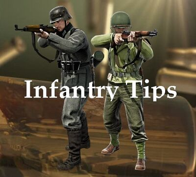 Infantry tips for playing the game!