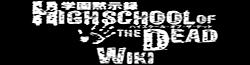 Highschool of the Dead Wiki