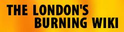 London's Burning Wiki