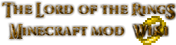マインクラフト 指輪物語MOD Wiki