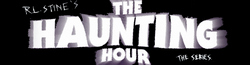 R.L. Stine's The Haunting Hour Wiki