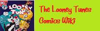 The Looney Tunes Comics Wiki