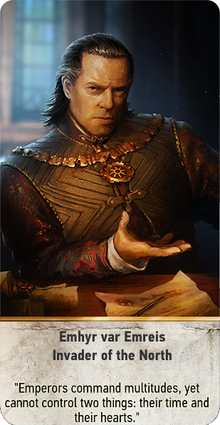 Tw3 gwent card face Emhyr var Emreis Invader of the North.png