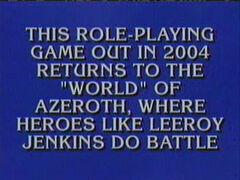 240px-Leeroy_Jenkins_Jeopardy_ ...